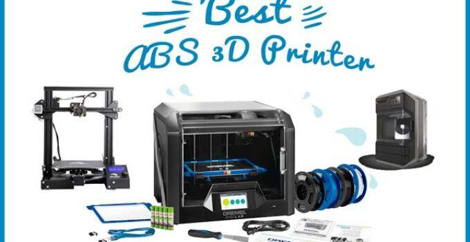 best abs 3d printer
