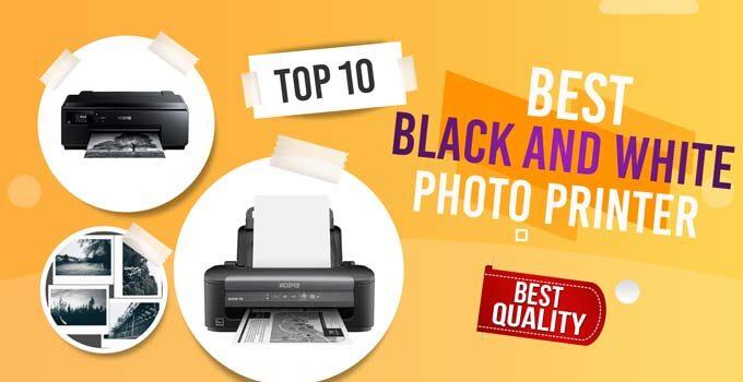 Best Black and White Photo Printer