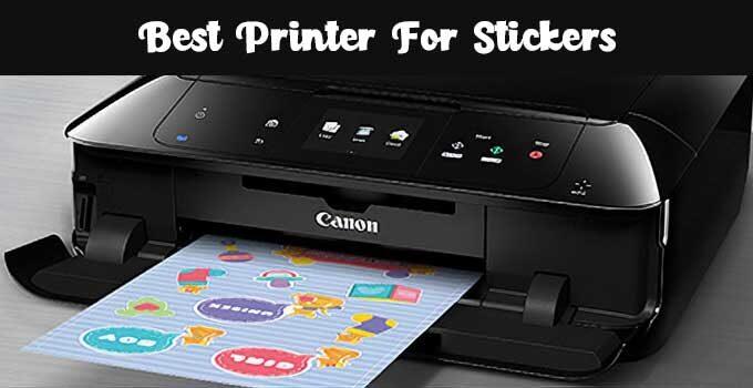 best printer for sticker printing