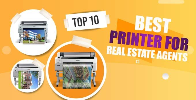 Best Printer For Real Estate Agents