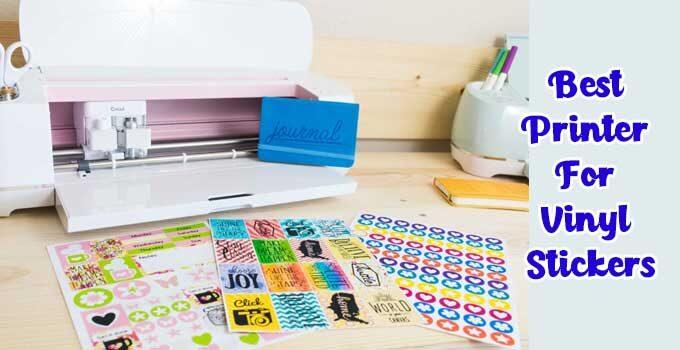 best printer for vinyl stickers