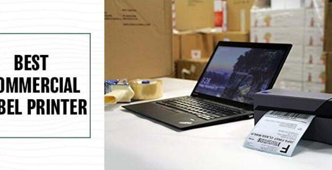 Best Commercial Label Printer