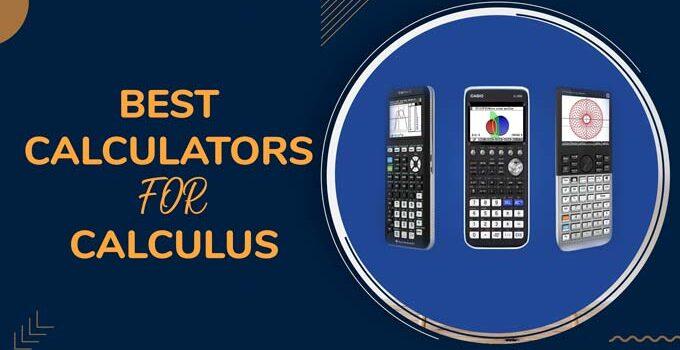 Best Calculators For Calculus Reviews