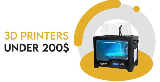best 3d printer under 200$