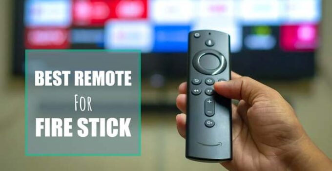 Best Remote For Fire Stick