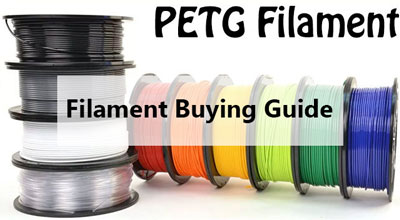 Best PETG Filament Buying Guide